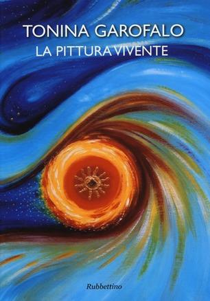 """Tonina Garofalo presenta a Cosenza la sua monografia """"La Pittura Vivente"""""""