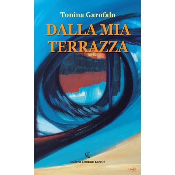 Tonina Garofalo presenta a Cosenza il suo libro Dalla mia terrazza